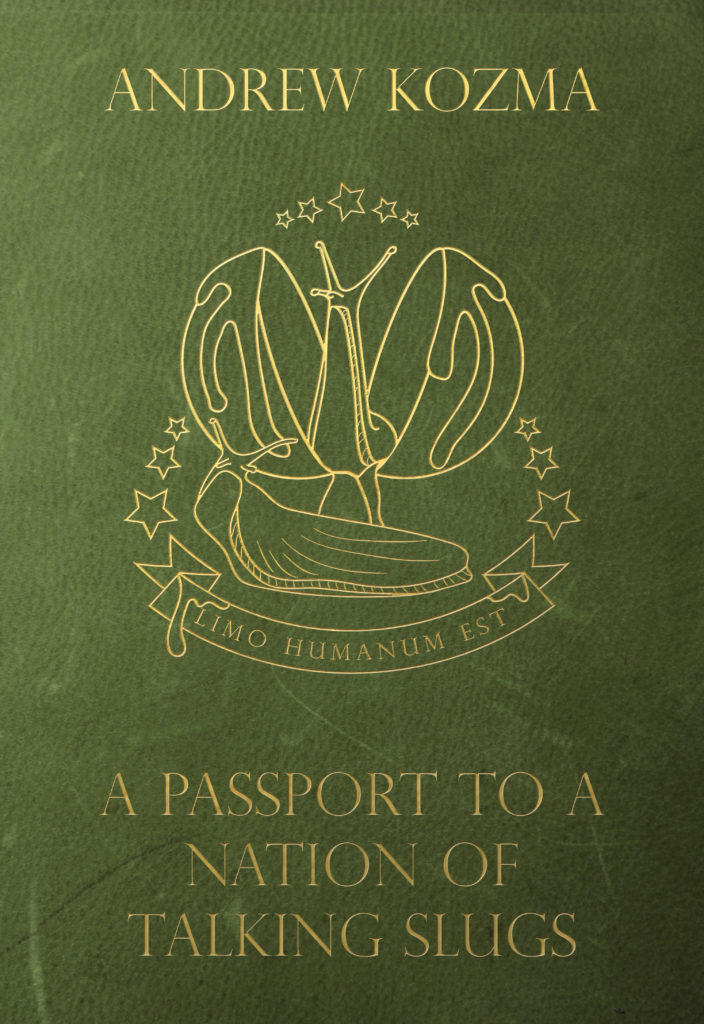 A Passport to a Nation of Talking Slugs